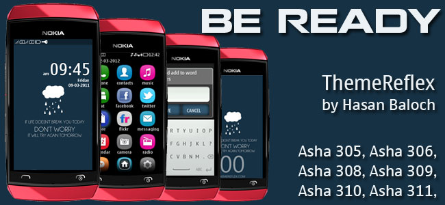 Tema [Be Ready] untuk Nokia Asha 305, 306, 311 (FULL TOUCH) (240X400